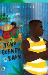 Cover of Your Corner Dark by Desmond Hall