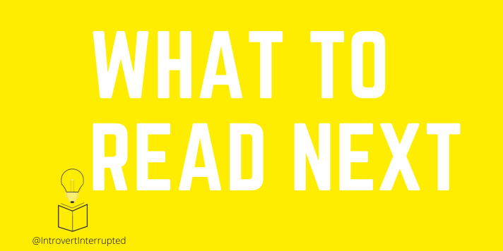 """""""What to Read Next"""" banner  created by @IntrovertInterrutped"""