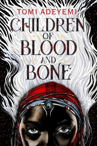 Cover of Children of Blood and Bone by Toni Adeyemi