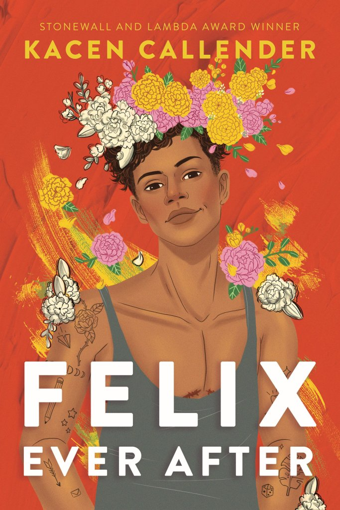 "Cover of ""Felix Ever After"" by Kacen Callender"