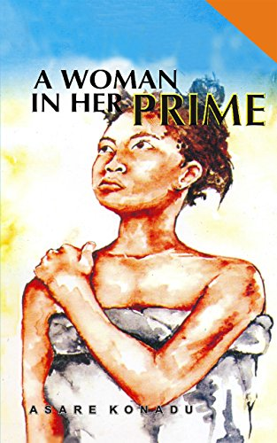 Cover of A Woman in Her Prime by Asare Konadu