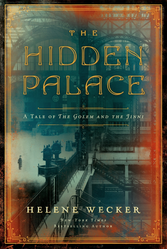 """Cover for """"The Hidden Palace"""" by Helene Wecker"""