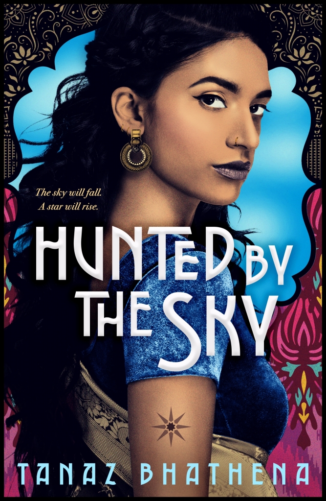 """Cover of """"Hunted By The Sky"""" by Tanaz Bhathena"""