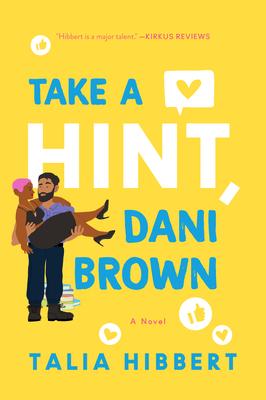 "Book Cover of ""Take A Hint, Dani Brown"" baby Talia Hibbbert"