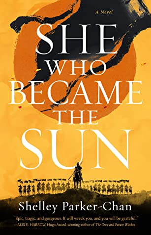 Cover of She Who Became the Sunby Shelley Parker-Chen