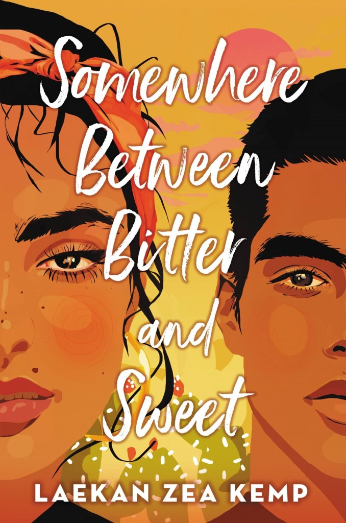 Book cover for Somewhere Between Bitter and Sweet by Laekan Zea Kemp