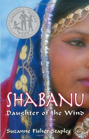Shabanu, Daughter of the Windby Suzanne Fisher Staples book cover