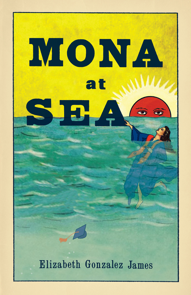 Mona At Sea by Elizabeth Gonzalez James book cover